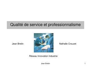 Qualit  de service et professionnalisme
