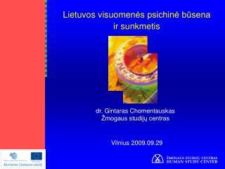Lietuvos visuomen ės psichinė būsena ir sunkmetis