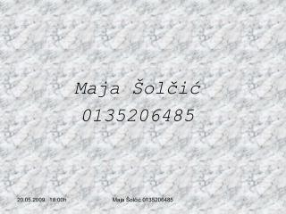 Maja Šolčić 0135206485