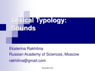 Lexical Typology :  Sounds