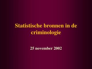 Statistische bronnen in de criminologie
