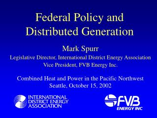 Federal Policy and Distributed Generation