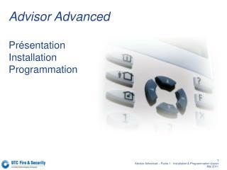 Advisor Advanced Présentation Installation Programmation