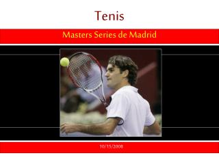 document Torneo de Tenis de Madrid 101608