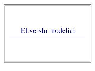 El.verslo modeliai