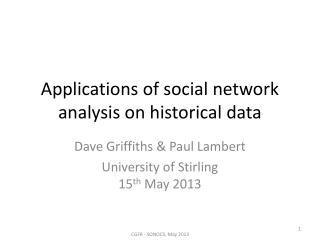 Applications of social network analysis on historical data