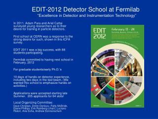 EDIT-2012 Detector School at Fermilab