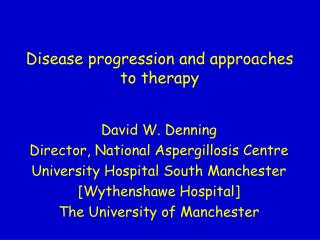 Disease progression and approaches to therapy