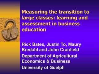 Measuring the transition to large classes: learning and assessment in business education