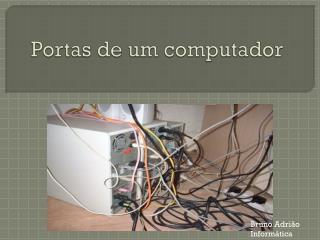 Portas de um computador