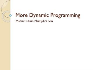 More Dynamic Programming