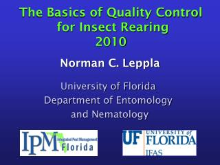 The Basics of Quality Control  for Insect Rearing 2010