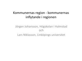 Kommunernas region - kommunernas inflytande i regionen