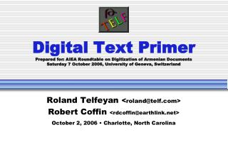 Roland Telfeyan  < roland@telf> Robert Coffin  <rdcoffin@earthlink>