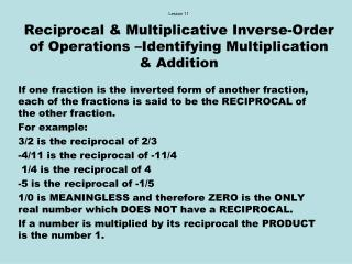 Lesson 11  Reciprocal  Multiplicative Inverse-Order of Operations  Identifying Multiplication  Addition