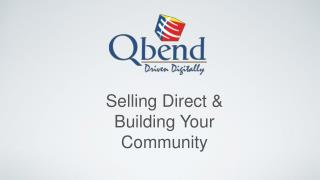 Selling Direct & Building Your Community