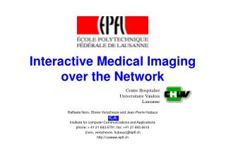 Interactive Medical Imaging over the Network