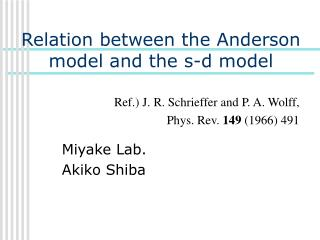 Relation between the Anderson model and the s-d model