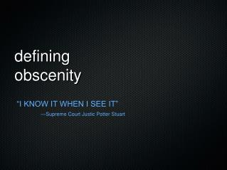 defining  obscenity
