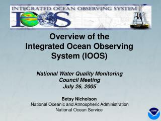 Betsy Nicholson  National Oceanic and Atmospheric Administration National Ocean Service