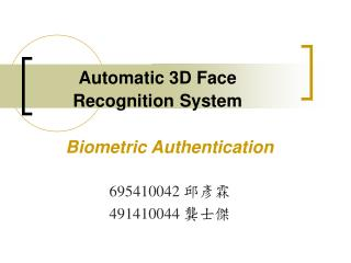 Automatic 3D Face  Recognition System