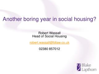 Another boring year in social housing?