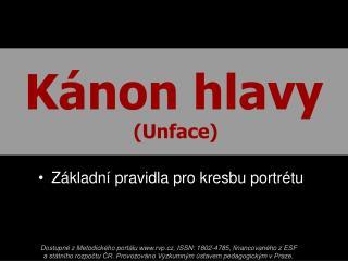 Kánon hlavy (Unface)