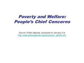 Poverty and Welfare: People's Chief Concerns