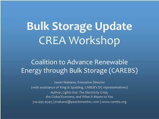 Bulk Storage Update CREA Workshop
