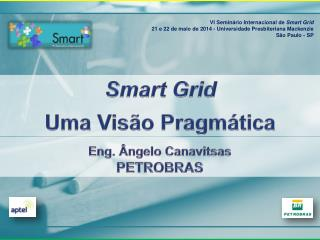 Eng. Ângelo Canavitsas PETROBRAS