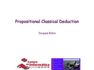 Propositional Classical Deduction