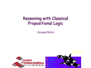 Reasoning with Classical  Propositional Logic