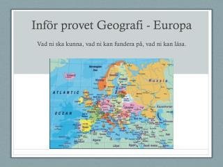 Inf�r provet Geografi - Europa
