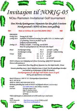 Lenker NOSU hjemmeside : nosu.no  (se etter NORIG og Golf)