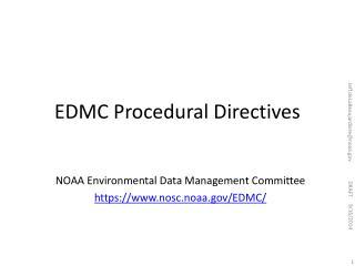 EDMC Procedural Directives