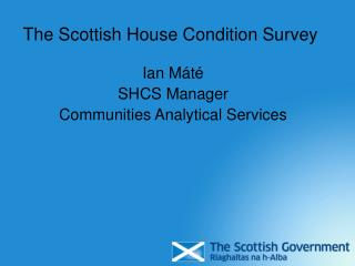 The Scottish House Condition Survey