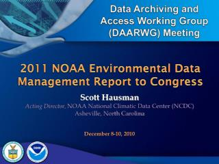 2011 NOAA Environmental Data Management Report to Congress