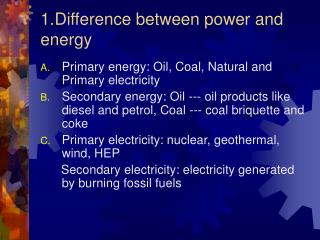 1.Difference between power and energy