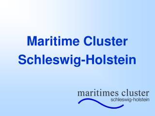 Maritime Cluster Schleswig-Holstein