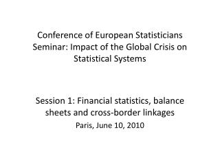 Conference of European Statisticians Seminar:  Impact of the Global Crisis on Statistical Systems