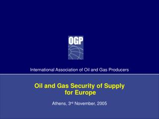 Oil and Gas Security of Supply  for Europe