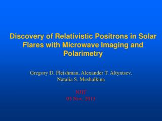 Discovery of Relativistic Positrons in Solar Flares with Microwave Imaging and Polarimetry