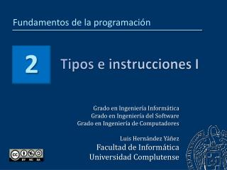 Tipos e instrucciones I