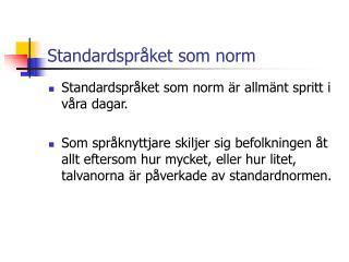 Standardspråket som norm