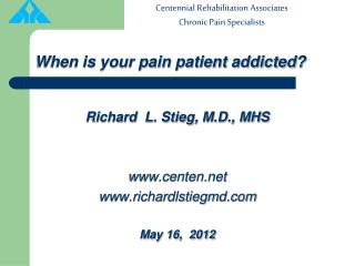 When is your pain patient addicted?