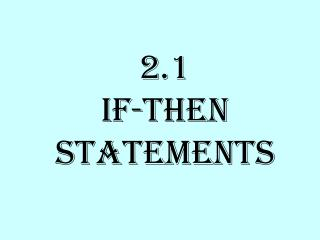 2.1  If-Then Statements