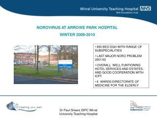 NOROVIRUS AT ARROWE PARK HOSPITAL WINTER 2009-2010
