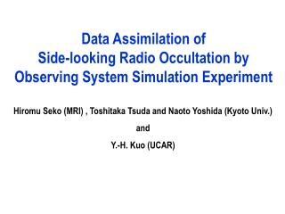Data Assimilation of  Side-looking Radio Occultation by  Observing System Simulation Experiment