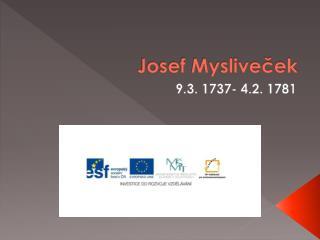 Josef Myslive?ek