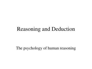 Reasoning and Deduction
